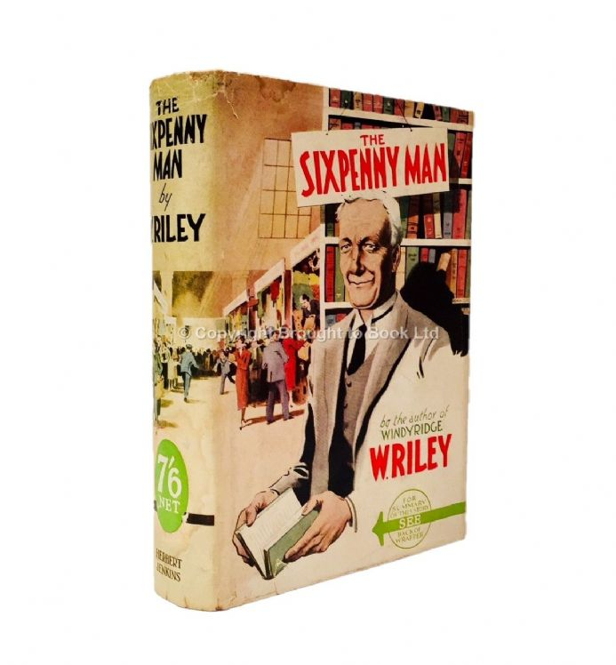The Sixpenny Man by W. Riley First Edition Herbert Jenkins 1937